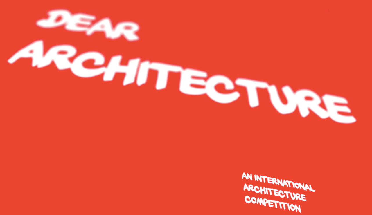 """blank space launches """"dear architecture"""" competition (图文)"""